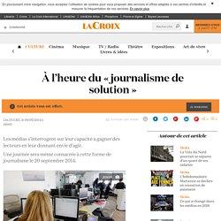 À l'heure du «journalisme de solution»