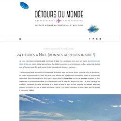 24 heures à Nice (bonnes adresses inside !) – Détours du monde