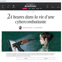 24 heures dans la vie d'une cybercombattante