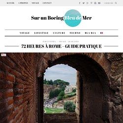 72 heures à Rome - guide pratique - Sur un Boeing Bleu de Mer