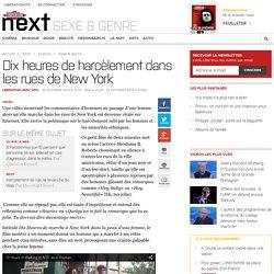 Dix heures de harcèlement dans les rues de NewYork