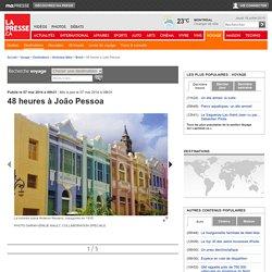48 heures à João Pessoa