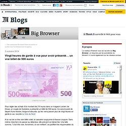 Vingt heures de garde à vue pour avoir présenté… un vrai billet de 500 euros