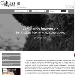 La «viande heureuse» - Les Cahiers antispécistes