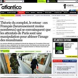 Théorie du complot, le retour: ces Français (heureusement moins nombreux) qui se convainquent que les attentats de Paris sont une manipulation pour abîmer l'image des musulmans