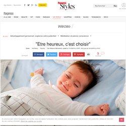 """""""Etre heureux, c'est choisir"""" - L'Express Styles g HS"""