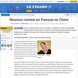 Heureux comme un Français en Chine