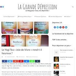 Le Yogi Tea «Joie de Vivre»rend-t-il heureux? - La Grande Dépression