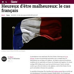 Heureux d'être malheureux: le cas français