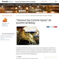 """""""Heureux Qui Comme Ulysse"""" de Joachim du Bellay"""