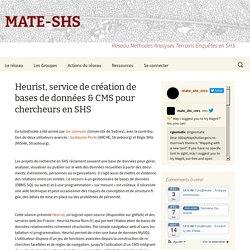Heurist, service de création de bases de données & CMS pour chercheurs en SHS - MATE-SHS Antenne Strasbourg