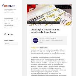 Avaliação Heurística na análise de interfaces //ux.blog