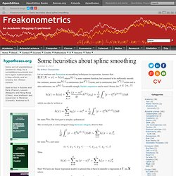 Some heuristics about spline smoothing