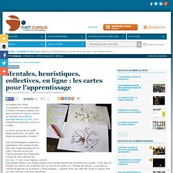 Mentales, heuristiques, collectives, en ligne : les cartes pour l'apprentissage