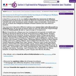 Les ressources du Groupe Innovation Cartes heuristiques et Intelligences Multiples — Soutien à l'Expérimentation Pédagogique et à l'Innovation dans l'Académie