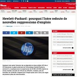 Hewlett-Packard : pourquoi l'Isère redoute de nouvelles suppressions d'emplois