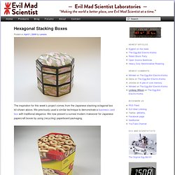 Hexagonal Stacking Boxes - Evil Mad Scientist Laboratories