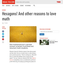 Hexagons! And other reasons to get excited about math