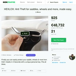 HEXLOX: Anti Theft for saddles, wheels and more, made easy. by Marcus