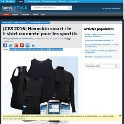[CES 2016] Hexoskin smart : le t-shirt connecté pour les sportifs