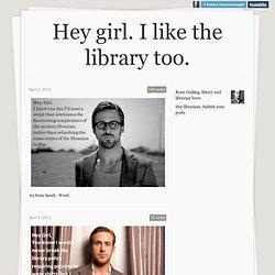 Hey girl. I like the library too.