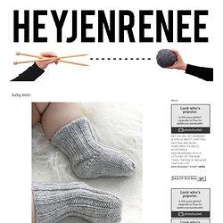 hey jen renee: baby knits