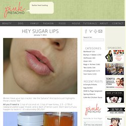 Hey Sugar Lips | Pink Pistachio