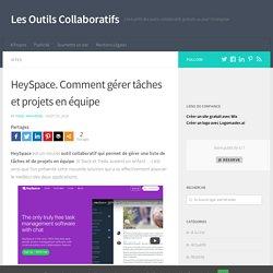 HeySpace. Comment gérer tâches et projets en équipe
