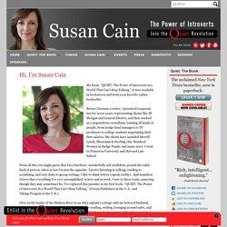 Hi, I'm Susan Cain