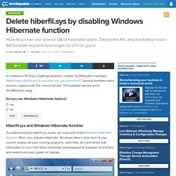 Delete hiberfil.sys by disabling Windows Hibernate function