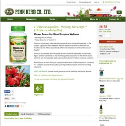 Hibiscus Capsules - 725 mg, 60 Vcaps™ (Hibiscus sabdariffa) - Penn Herb Company On-Line Herb Store