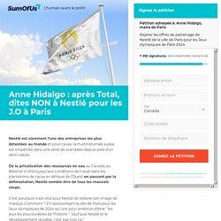 Anne Hidalgo : après Total, dites NON à Nestlé pour les J.O à Paris