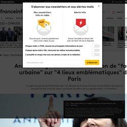 """Anne Hidalgo annonce la création de """"forêt urbaine"""" sur """"4 lieux emblématiques"""" de Paris"""
