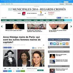 Anne Hidalgo maire de Paris: qui sont les autres femmes maires de capitale?