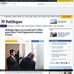 Hidalgo signe un accord avec l'Etat pour faire 2000 logements sociaux à Paris