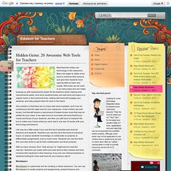 Hidden Gems: 20 Awesome Web Tools for Teachers