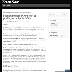 Hidden backdoor API to root privileges in Apple OS X