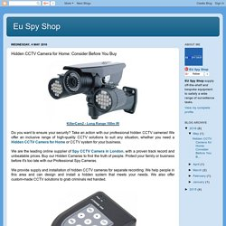 Eu Spy Shop: Hidden CCTV Camera for Home: Consider Before You Buy