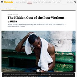 The Hidden Cost of the Post-Workout Sauna
