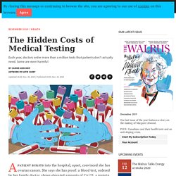 The Hidden Costs of Medical Testing