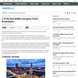7 of the Best Hidden European Travel Destinations