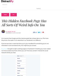 This Hidden Facebook Page Has All Sorts Of Weird Info On You