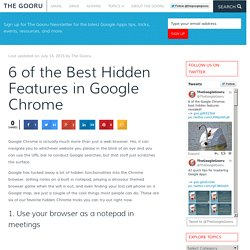 6 of the Best Hidden Features in Google Chrome