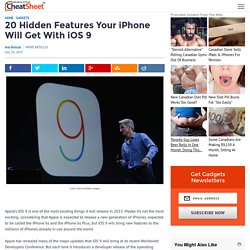 20 Hidden Features Your iPhone Will Get With iOS 9