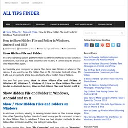 How to Show Hidden File and Folder in Windows, Android & OS X