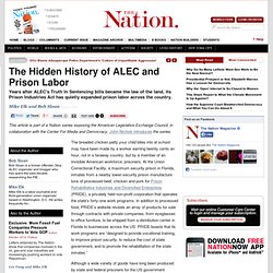 The Hidden History of ALEC and Prison Labor