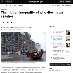 The hidden inequality of who dies in car crashes