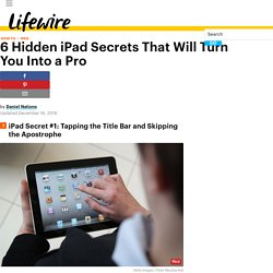 6 Hidden iPad Secrets That Will Turn You Into a Pro