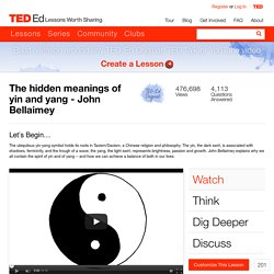 The hidden meanings of yin and yang - John Bellaimey