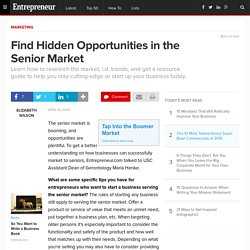Find Hidden Opportunities in the Senior Market